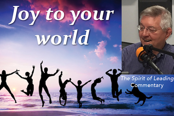 064: Joy to your world