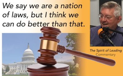 056: A nation of laws. Is it enough?