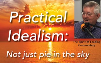 059: Practical idealism
