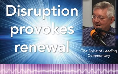 067: Disruptions provoke renewal