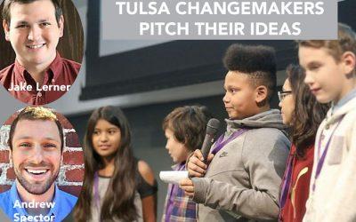 072: Tulsa Changemakers expands—Jake Lerner & Andrew Spector
