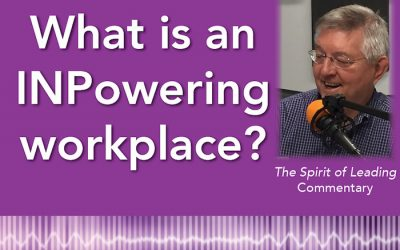 007: What is an INPowering workplace?